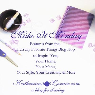 Make it Monday week 107
