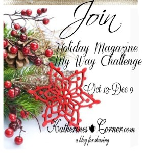 join the holiday magazine my way challenge