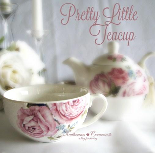 pretty little teacup