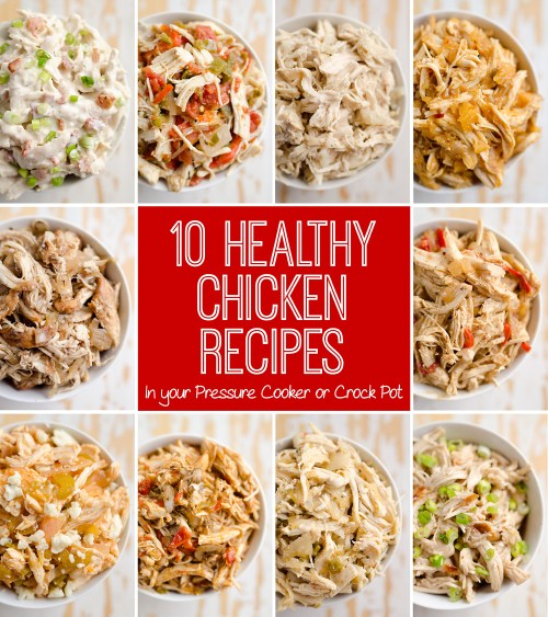 10 chicken recipes made using a pressure cooker