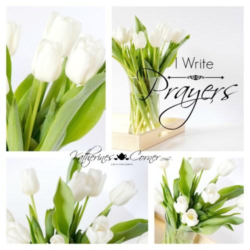 I write prayers