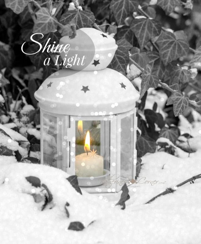 shine a light, faith and love