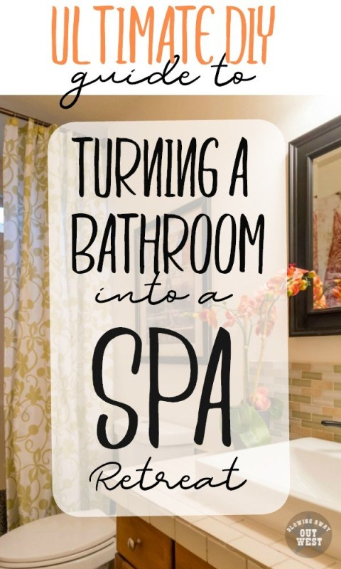 turn your bathroom into a spa