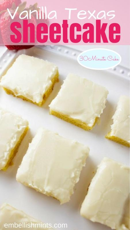 30 minute vanilla sheet cake just desserts