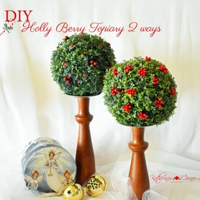 diy christmas holly berry topiary 2 ways