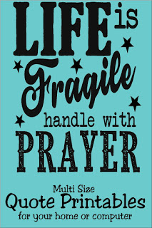 Life Is Fragile Handle With Prayer Quote Printable By Diypartymom