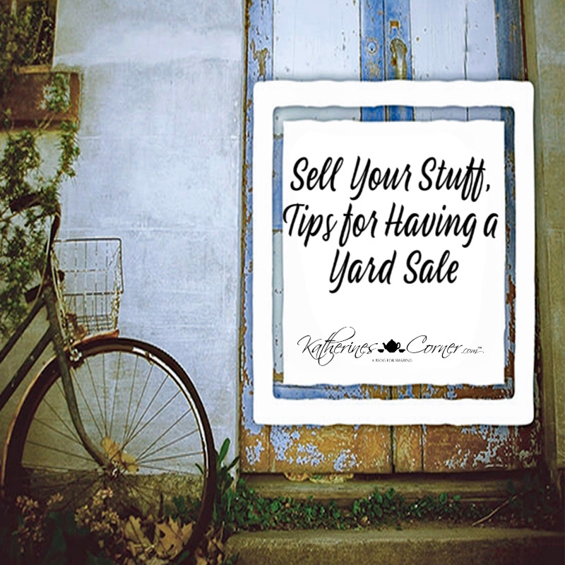 Sell Your Stuff, Tips for Having a Yard Sale