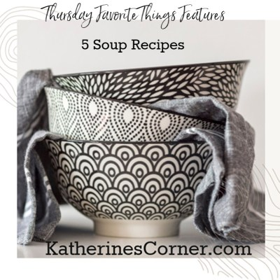 stacked-soup-bowls-5-soup-recipes-katherines-corner