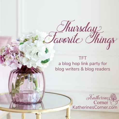 TFT blog hop link party at katherines corner