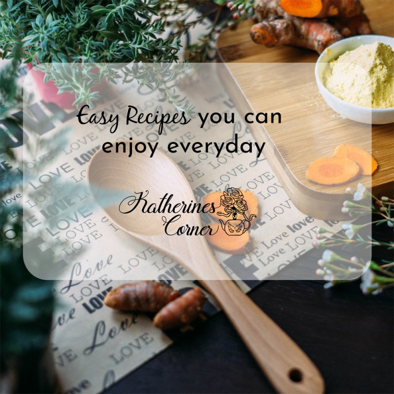 easy and delicious recipes from katherines corner