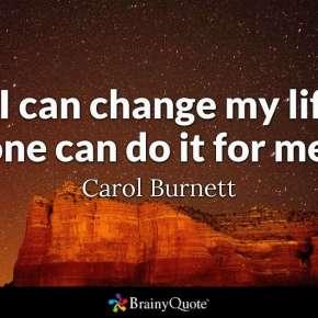 Motivational Quote by Carol Burnett