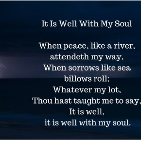 """Morning Motivation: """"It is Well With My Soul"""""""