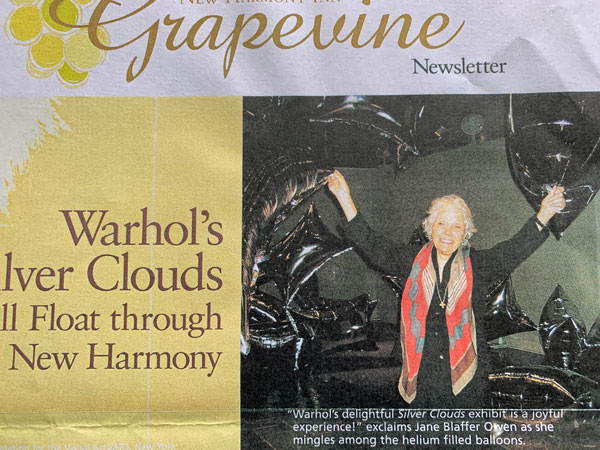 """Jane Owen brings Warhol's """"Silver Clouds"""" to New Harmony Gallery of Contemporary Art, 2007"""