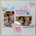 2 Girls & Paint :  A Scrapbook Layout Process Video