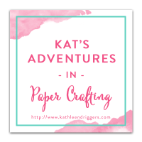 Kat's Adventures in Paper Crafting