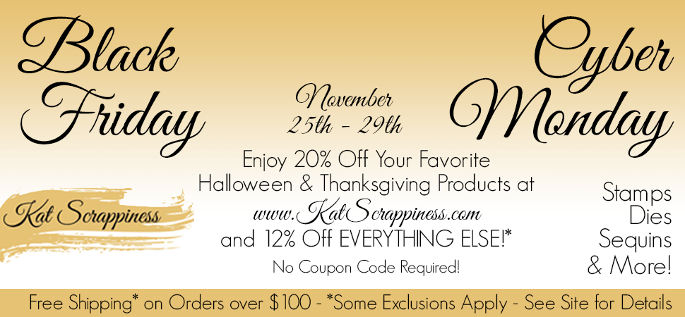 Kat Scrappiness Black Friday & Cyber Monday Sales!