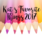 Kat's Favorite Crafty Things 2017