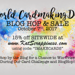 World Card Making Day sale , blog hop and challenge
