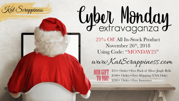 CYBER MONDAY SALE AT KATSCRAPPINESS.COM