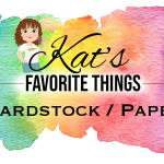 Kat's Favorite Cardstock and Paper