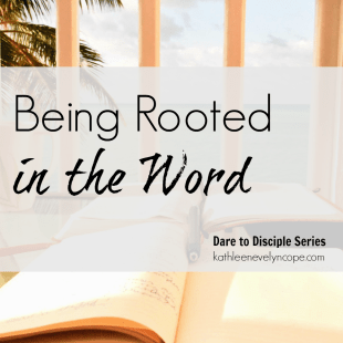 Being Rooted in the Word