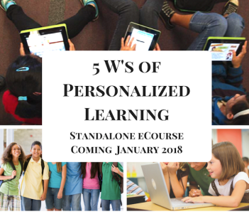 5ws of personalized learning standalone course starts January 2018