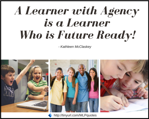 A learner with agency is a learner who is future ready
