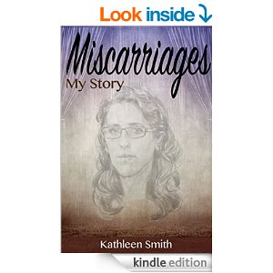 Miscarriages My Story