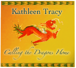 Kathleen TracyCalling the Dragons Home