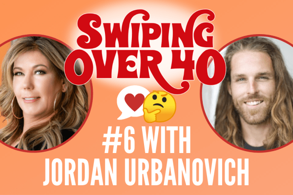 podcast about online dating over 40 swiping over 40 episode 6 with jordan urbs