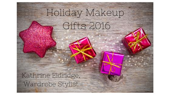 Holiday Makeup Gifts 2016 - Kathrine Eldridge, Wardrobe Stylist