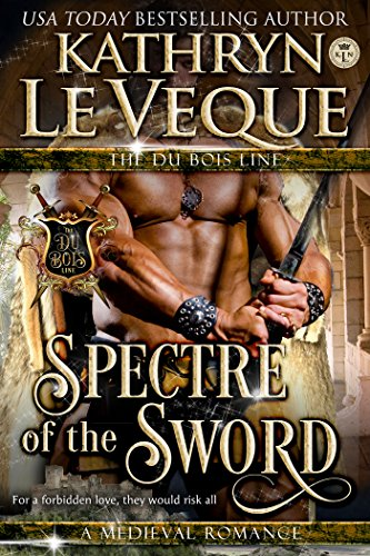 Spectre of the Sword (The de Lohr Dynasty Book 3)
