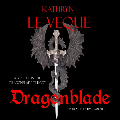 Dragonblade: The Dragonblade Trilogy, Book 1