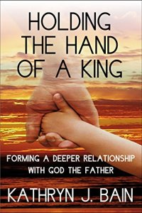 Book Cover: Holding the Hand of a King