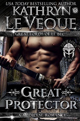 Great Protector (The Great Lords of le Bec Book 1)