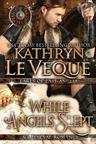 While Angels Slept (Earls of East Anglia/The de Lohr Dynasty)