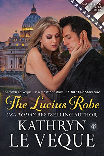 The Lucius Robe: formerly 'Resurrection' (The American Heroes Series)