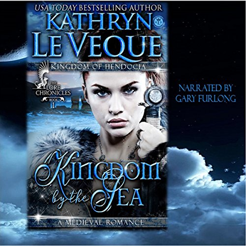 Kingdom by the Sea: The Lore Chronicles, Book 1