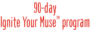 90-day Ignite Your Muse Program