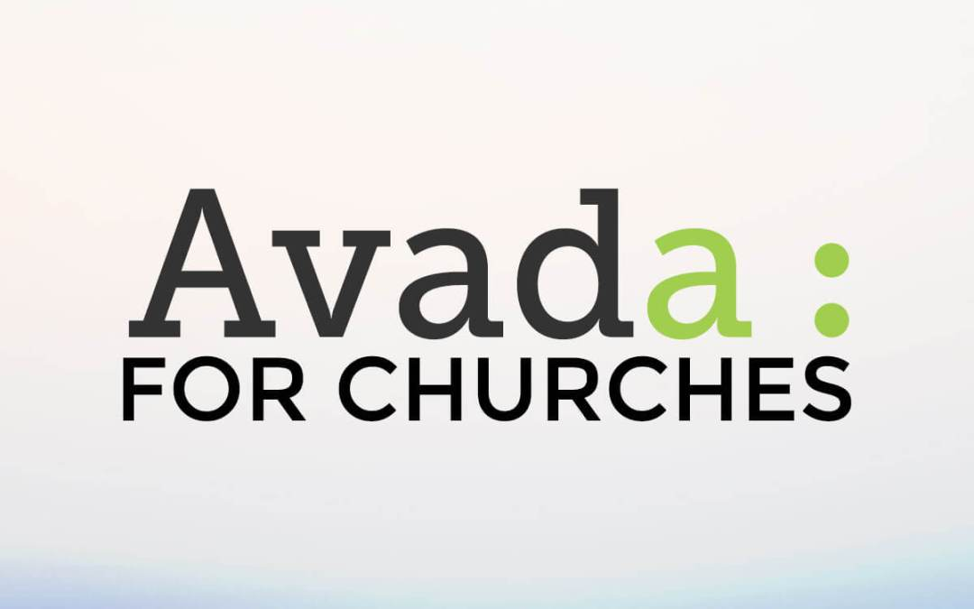 8 Useful Examples of Churches Using the Avada WordPress Theme