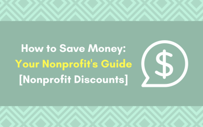 How To Save Money: Your Nonprofit's Guide [Nonprofit Discounts]