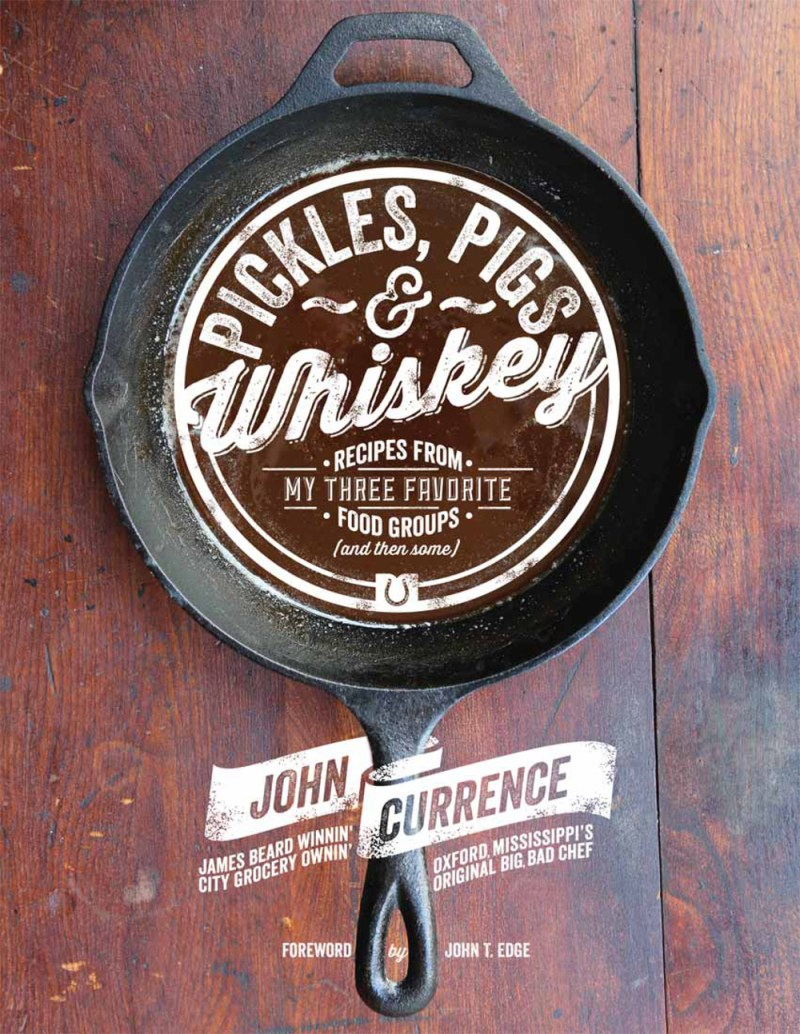 Cookbook Review: Pickles, Pigs & Whiskey