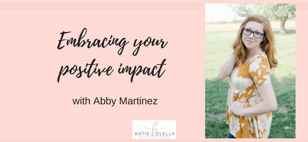 Embracing your positive impact