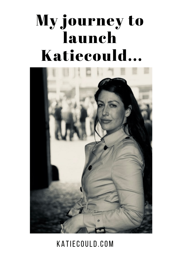 My journey to launch Katiecould..