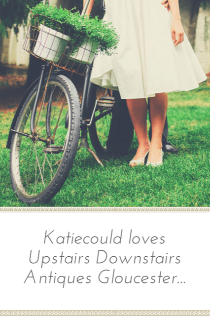 Katiecould review of Upstairs Downstairs Antiques Gloucester