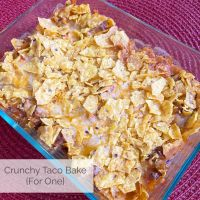 Crunchy Taco Bake for One