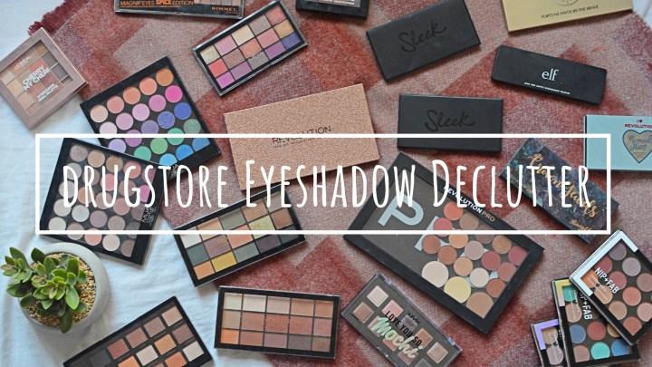 Drugstore Eyeshadow Palettes   Makeup Declutter 18/19