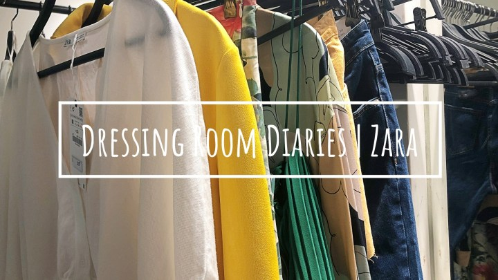 Dressing Room Diaries #1 | Zara