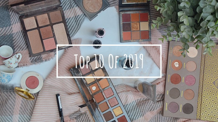 Top 10 of 2019 | Makeup