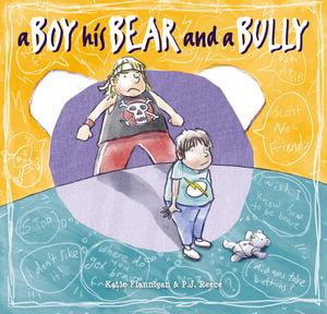 a-boy-his-bear-and-a-bully